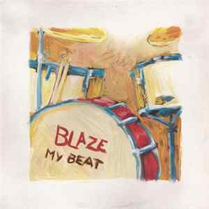 Download Blaze - My Beat FLAC