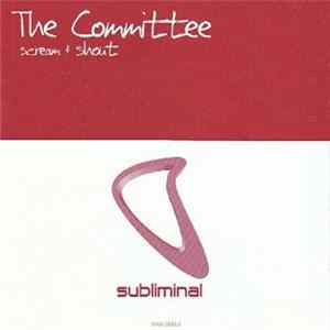 Download The Committee - Scream & Shout FLAC