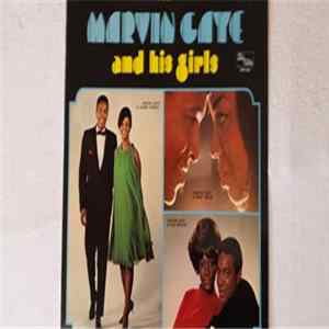 Download Marvin Gaye - Marvin Gaye And His Girls FLAC