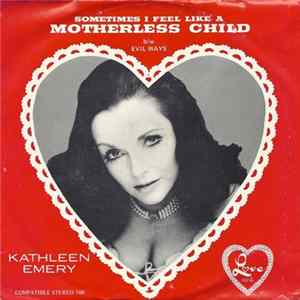 Download Kathleen Emery - Sometimes I Feel Like A Motherless Child / Evil Ways FLAC