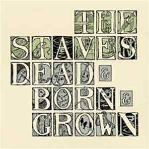 Download The Staves - Dead & Born & Grown FLAC