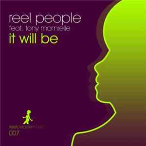 Download Reel People feat. Tony Momrelle - It Will Be FLAC