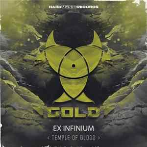 Download Ex Infinium - Temple Of Blood FLAC