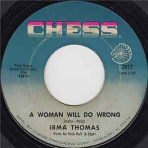 Download Irma Thomas - A Woman Will Do Wrong / I Gave You Everything FLAC