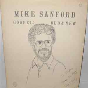 Download Mike Sanford - Gospel: Old & New FLAC