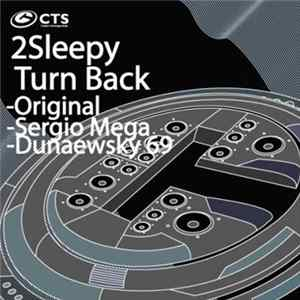 Download 2Sleepy - Turn Back FLAC