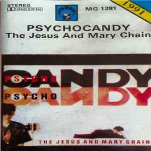 Download The Jesus And Mary Chain - Psychocandy FLAC