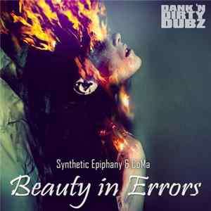 Download Synthetic Epiphany & CoMa - Beauty In Errors FLAC