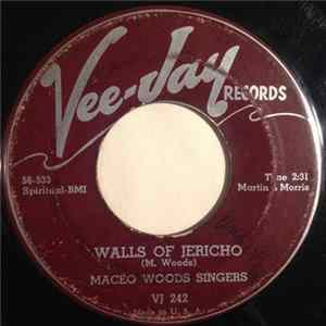 Download Maceo Woods Singers - Walls Of Jericho / If You Miss Me Here FLAC