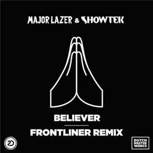 Download Major Lazer & Showtek - Believer (Frontliner Remix) FLAC