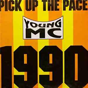 Download Young MC - Pick Up The Pace (1990) FLAC
