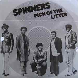 Download Spinners - Pick Of The Litter FLAC
