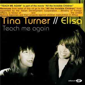 Download Tina Turner // Elisa - Teach Me Again FLAC