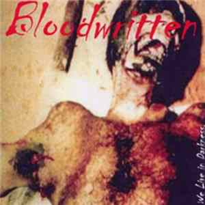 Download Bloodwritten - We Live In Darkness FLAC