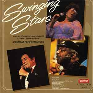 Download Ella Fitzgerald, Tony Bennett, Count Basie Big Band - Swinging Stars - 20 Great Performances FLAC