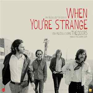 Download The Doors - When You're Strange FLAC