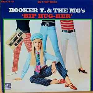 Download Booker T. & The MG's - Hip Hug-Her FLAC