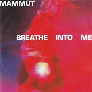 Download Mammút - Breathe Into Me FLAC
