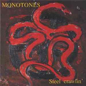 Download Monotones - Steel Crawlin' FLAC