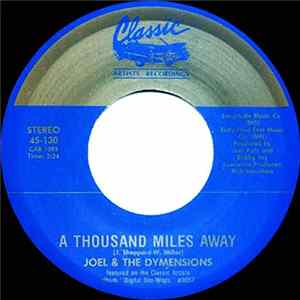 Download Joel & The Dymensions - A Thousand Miles Away / My Juanita FLAC